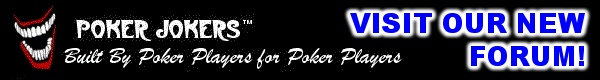 VISIT THE NEW POKER FORUM